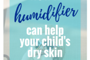 How a humidifier can help your child's dry skin | KPKids.net