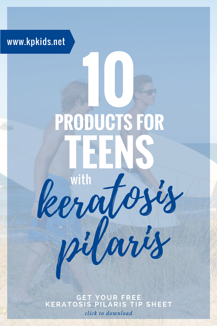 Recommended Products for Teens with Keratosis Pilaris